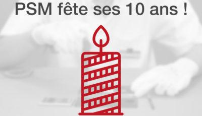 PSM fête ses 10 ans