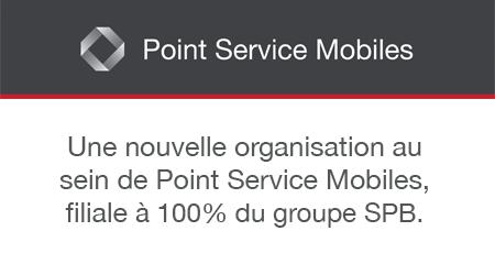 Une nouvelle organisation au sein de Point Service Mobiles, filiale à 100% du groupe SPB